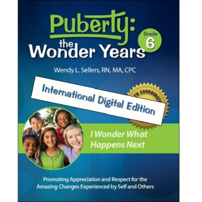 Puberty: The Wonder Years, international version, grade 6