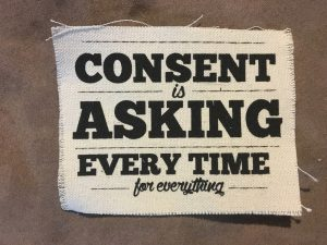 Consent is asking every time for everything