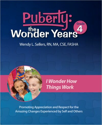 Puberty: The Wonder Years - Grade 4 Curriculum